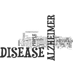 Alzheimer s disease how does the disease develop vector