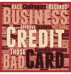 Business credit cards for those with bad credit vector