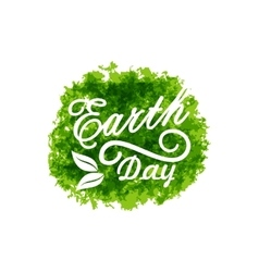 Celebration background for earth day lettering vector