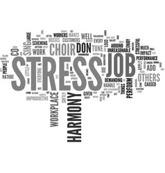 is your job stressful add a little harmony text vector image