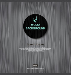 vintage grey wood plank as texture and background vector image