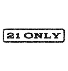 21 only watermark stamp vector