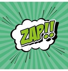Bubble pop art of zap design vector