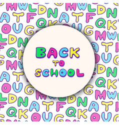Back to school background colorful handwritten vector