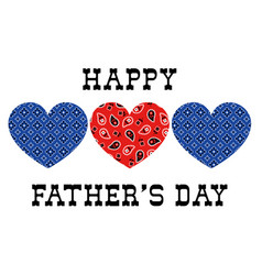bandana hearts fathers day vector image