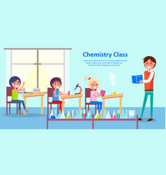 cheerful atmosphere in chemistry class poster vector image vector image