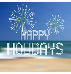 Happy holidays on the beach color background eps10 vector
