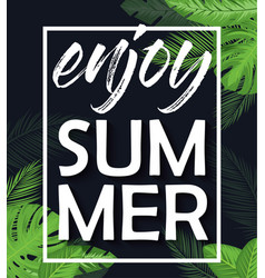enjoy summer poster vector image vector image