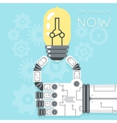 Future is now Robot hand holding light bulb vector image