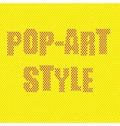 Pop-art style inscription vector