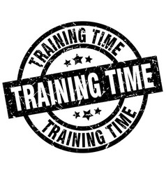 Training time round grunge black stamp vector