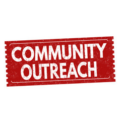 Community outreach grunge rubber stamp vector