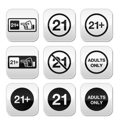 Under 21 adults only warning sign buttons vector image