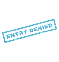 Entry Denied Rubber Stamp vector image vector image