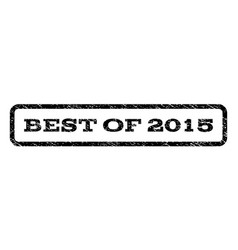 best of 2015 watermark stamp vector image vector image