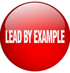 Lead by example red round gel isolated push button vector