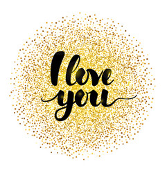 i love you lettering with gold vector image