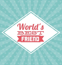 Best friend design vector