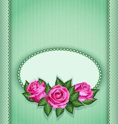 Roses postcard green vector image