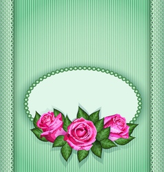 Roses postcard green vector image