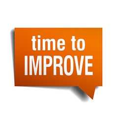 Time to improve orange speech bubble isolated on vector