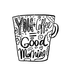 Hand drawn vintage quote for coffee vector