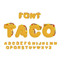 taco font mexican fast food abc tacos alphabet vector image vector image