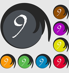 Number nine icon sign symbols on eight colored vector