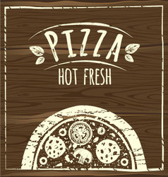 Pizza poster wood vector