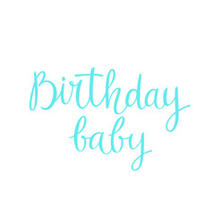 modern hand drawn lettering happy birthday baby vector image vector image