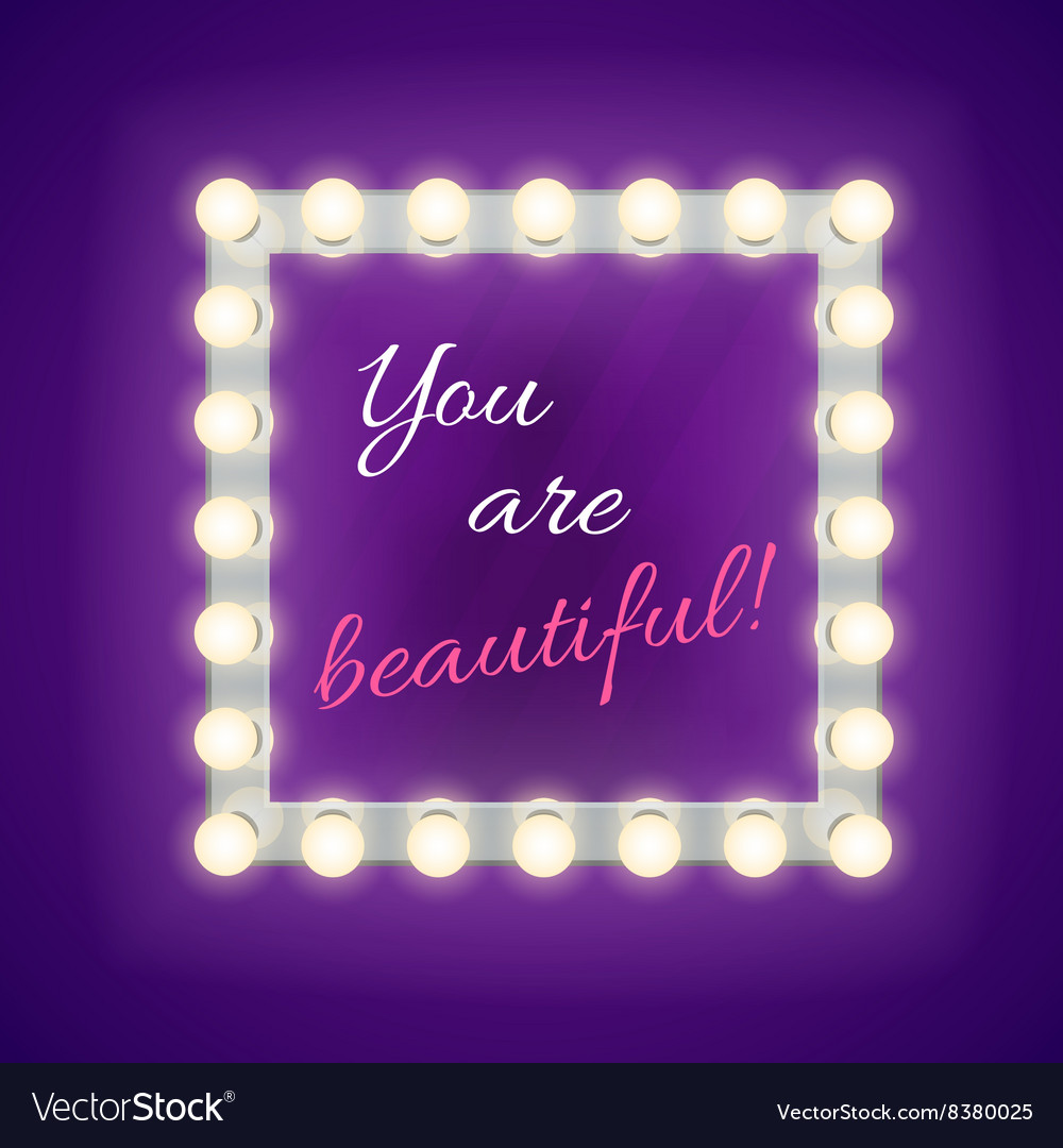 Mirror with you are beautiful inscription vector