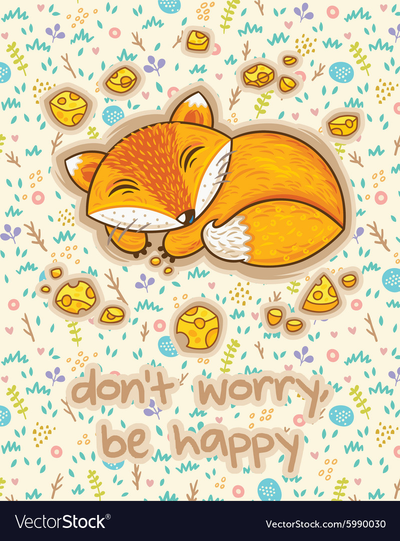 Do not worry be happy cute card with sleeping vector