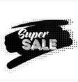 super sale black label with halftone pattern vector image