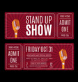 stand up show tickets with retro microphone vector image