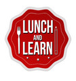 lunch and learn label or sticker vector image