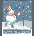 happy new year greeting card with snowman vector image