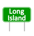 Long Island green road sign vector image