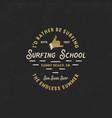 Surfing school vintage emblem retro logo design vector image