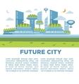 Future city landscape concept modern vector image