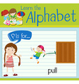 Flashcard alphabet P is for pull vector image