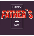Happy fathers day bright lettering vector image