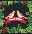 hello spring greeting card couple bird ribbon vector image