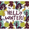 Hello winter color card and snow forest vector image
