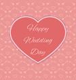 Happy wedding day card vector image