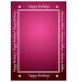 Greeting card with white frame - happy birthday vector image