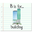Flashcard letter B is for building vector image