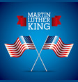 martin luther king card pair flag american crossed vector image