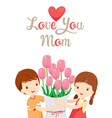 Love You Mom With Children And Flower vector image