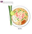 Pad Thai or Thai Stir Fried Noodles vector image