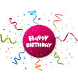 Birthday celebration with colorful confetti vector image